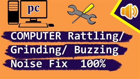 computer rattling buzzing noise fix