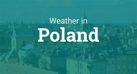 holidays 2021 poland weather country observances timeanddate