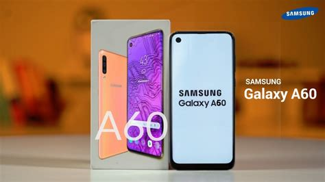 samsung galaxy a60 box design price here youtube
