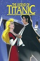 Amazon.com: Watch The Legend of the Titanic - An Animated ...