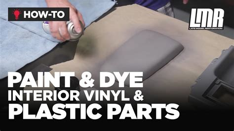 How To Paintdye Interior Vinyl & Plastic Parts Mustang