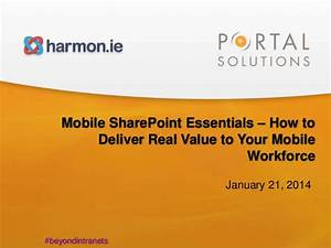 Webinar: Mobile SharePoint Essentials – How to Deliver ...