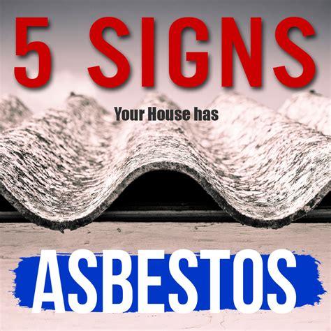 signs  house  asbestos australia wide asbestos
