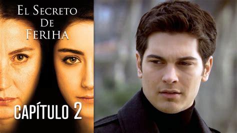 El Secreto De Feriha Capítulo 2 En Español YouTube
