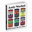 Andy Warhol What Colors Do You See? by Mudpuppy (2020 ...