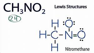 Ch3no2 Lewis Structure  How To Draw The Lewis Structure For Ch3no2