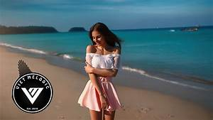 Best Of Vocal Deep House  U0026 Chill Out Music