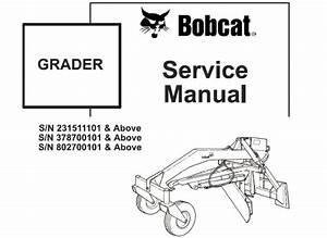 Bobcat Grader Service Repair Workshop Manual  1  U2013 Service Manual Download