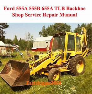 31 Ford 555b Backhoe Parts Diagram