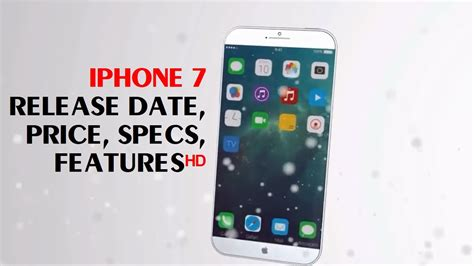 new iphone price new apple iphone 7 review release date price specs