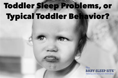 toddler sleep problems or typical toddler behavior the 381 | Toddler Sleep Problems