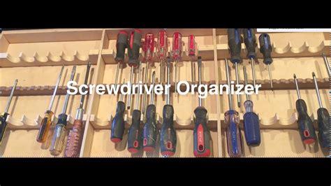 screwdriver organizer youtube
