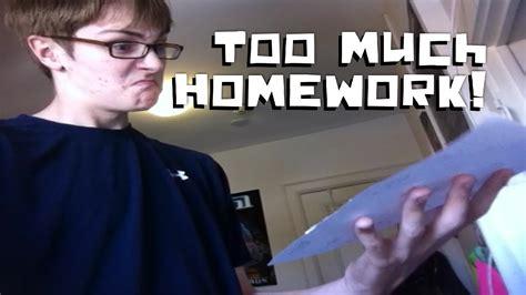 Too Much HOMEWORK! - Video Class Assignment 1 - YouTube