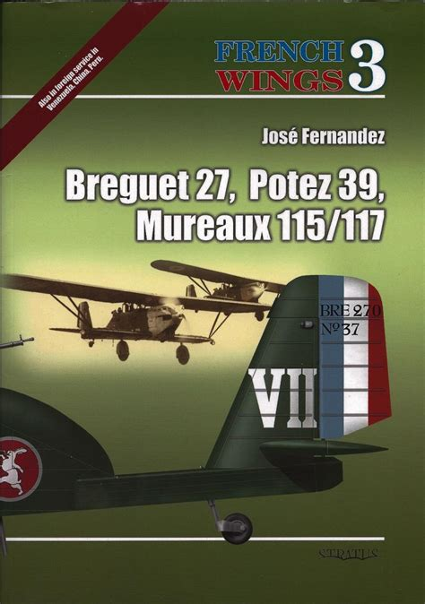 Review French Wings No 3 Breguet 27, Potez 39, And