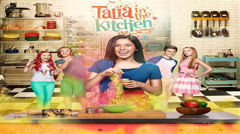 the kitchen episodes talia in the kitchen episodes talia in the kitchen