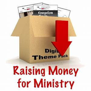 Raising Money for Ministry Theme Pack from Net Results ...