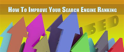 increase search engine ranking how to improve your search engine ranking