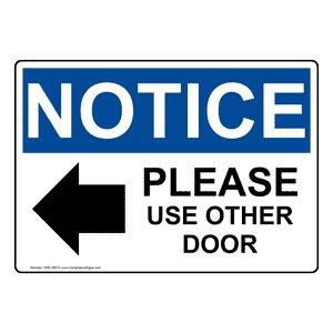 use other door sign osha notice use other door sign with symbol one 28572