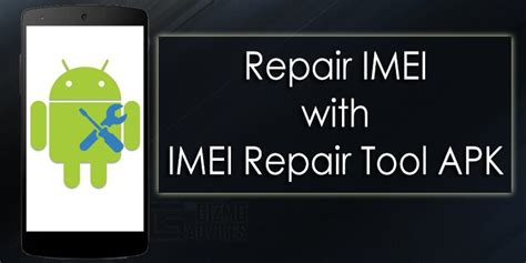 imei repair apk tool fix corrupted or null imei number
