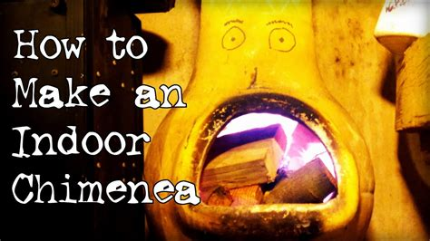 How To Make A Chiminea by How To Make An Indoor Chiminea