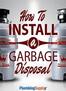 How To Install A Garbage Disposer