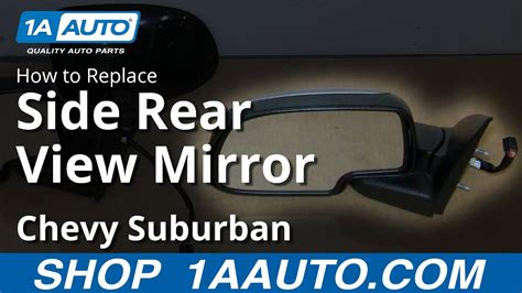 replace side mirror   chevy suburban youtube