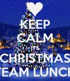 keep calm its christmas team lunch poster james keep calm o matic