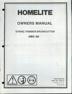 Factory Homelite Hbc Brush Cutter Owner U0026 39 S  Instruction Manual