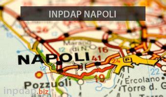 Sedi Inps Napoli by Inpdap Napoli Indirizzo Sedi Telefono Email Orari Apertura