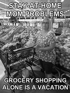 Stay-at-home Mo... Shopping With Mom Quotes