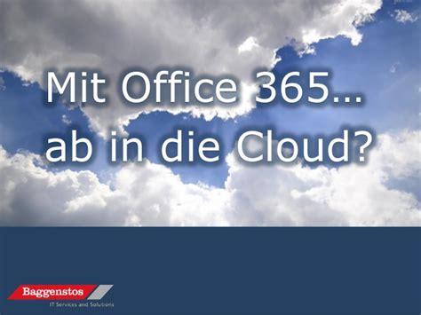 Mit Office 365 Ab In Die Cloud?