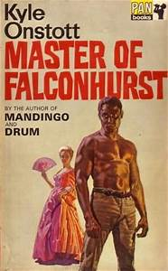Mandingo Falconhurst By Kyle Onstott Fantastic Fiction
