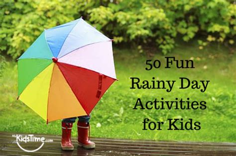 50 Super Fun Rainy Day Activities For Kids of All Ages