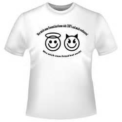 sprüche t shirts coole sprüche shirts quot wer mich zum freund hat kann sich 100
