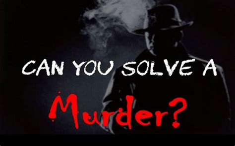 Can You Solve A Murder Case  5 Best Things