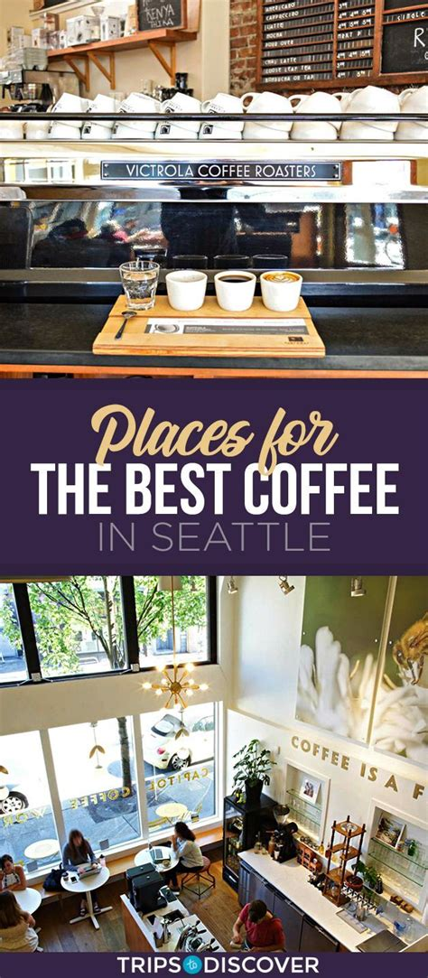 We've been on a short hiatus. Where to Find the Best Coffee in Seattle | Seattle coffee shops, Seattle coffee, Seattle travel