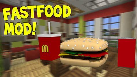 mod鑞es cuisines minecraft mods fast food mod mcdonalds burger king wendys mod showcase