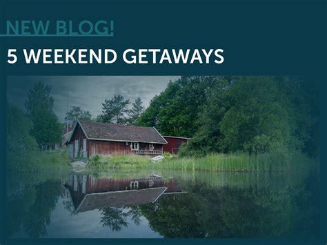 best weekend getaways 5 ohio weekend getaways american heritage insurance group