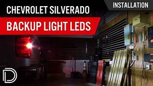 How To Install Chevrolet Silverado Reverse Light Leds