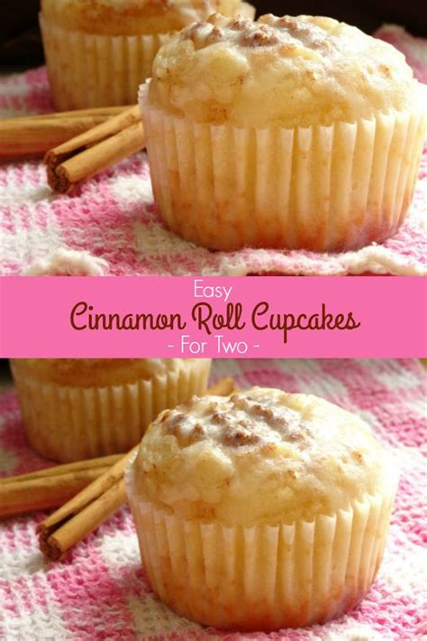 easy cinnamon roll cupcake recipe easy cinnamon roll cupcakes for two recipe a one bowl cupcake recipe that makes just two