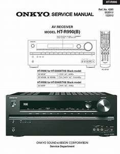Onkyo Ht R990 A  V Receiver Service Manual  U0026 Repair Guide