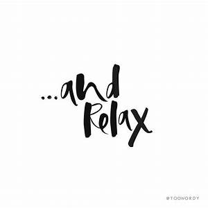 Best 25+ Relax ... Relaxing Holidays Quotes