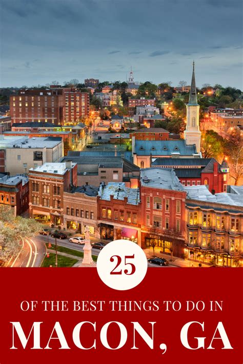 Macon Ga by Your Complete Guide To The Best Things To Do In Macon Ga