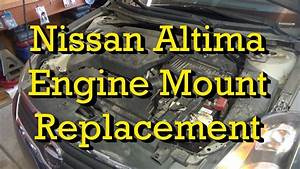 Nissan Engine Mount  Motor Mount  Diagnosis And