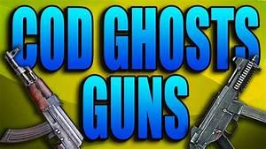 COD Ghosts Guns - AK47, UMP, Honey Badger! (Call of Duty ...