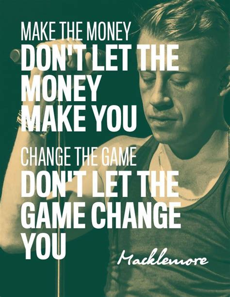 Make The Money Don't Let The Money Make You  Change The. Christian Quotes John Piper. Inspiring Quotes Nature. God Quotes Evil. Quotes About Love Your Neighbor. Friendship Quotes Deep Meaningful. Boyfriend Hug Quotes. Christmas Quotes Baby. Mother Quotes Hindi