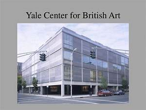 Presentation by IPS Yale Center for British Art 2014 ...