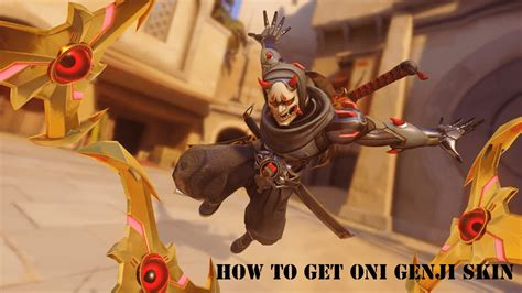 Overwatch How To Get Oni Genji Skin Fast Event Ended Youtube