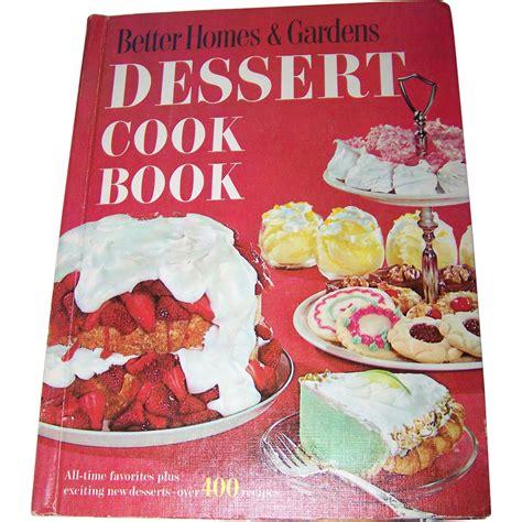 better homes gardens dessert cook book 400 recipes