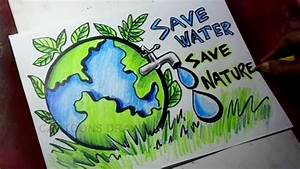 How To Draw Save Trees    Save Water    Save Nature Poster